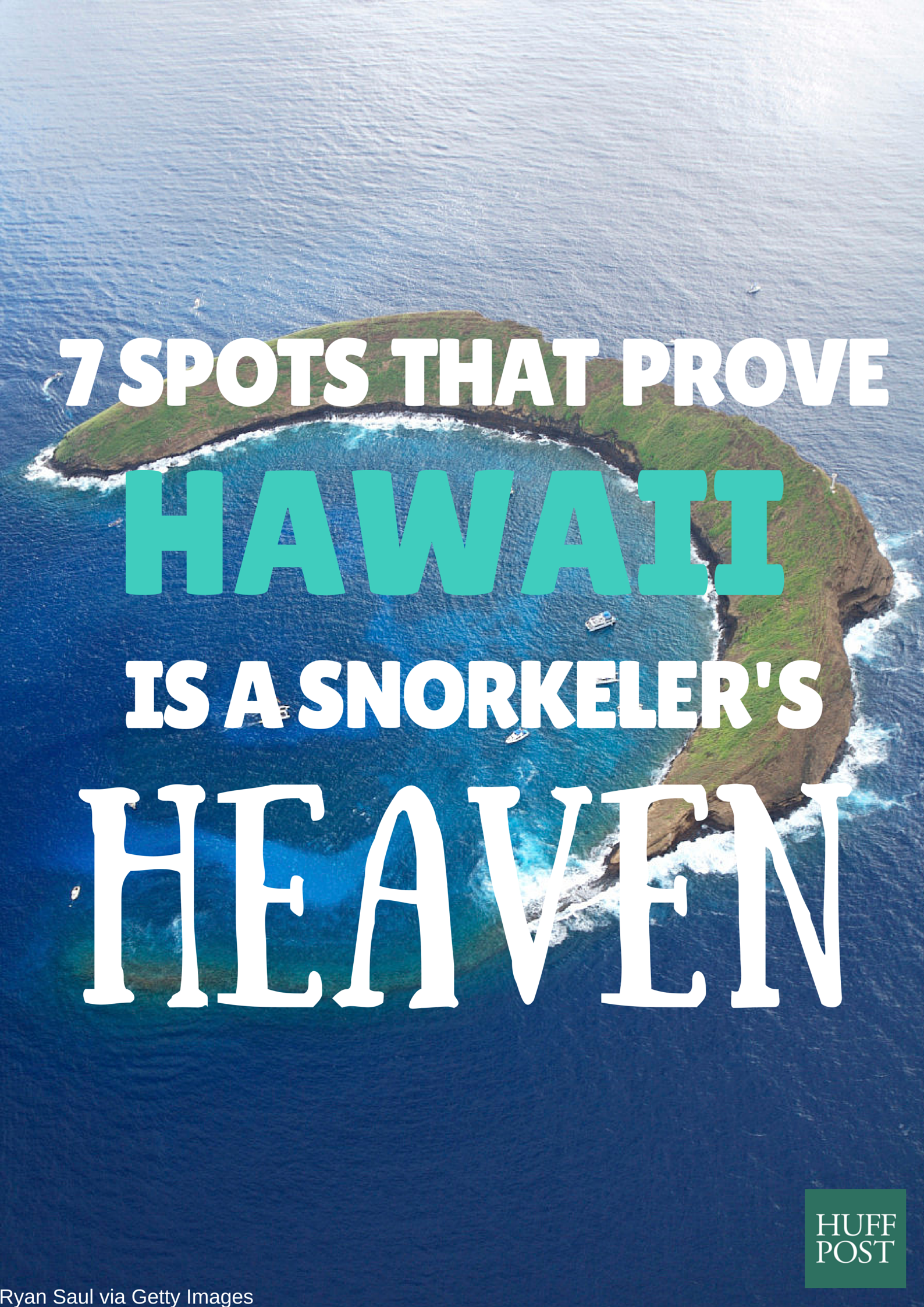 7 Spots That Prove Hawaii Is A Snorkeler's Heaven