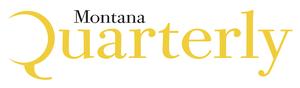 Montana Quarterly