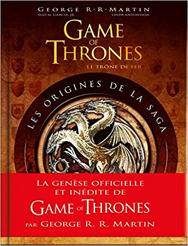 Game of Thrones: Les Origines de la saga