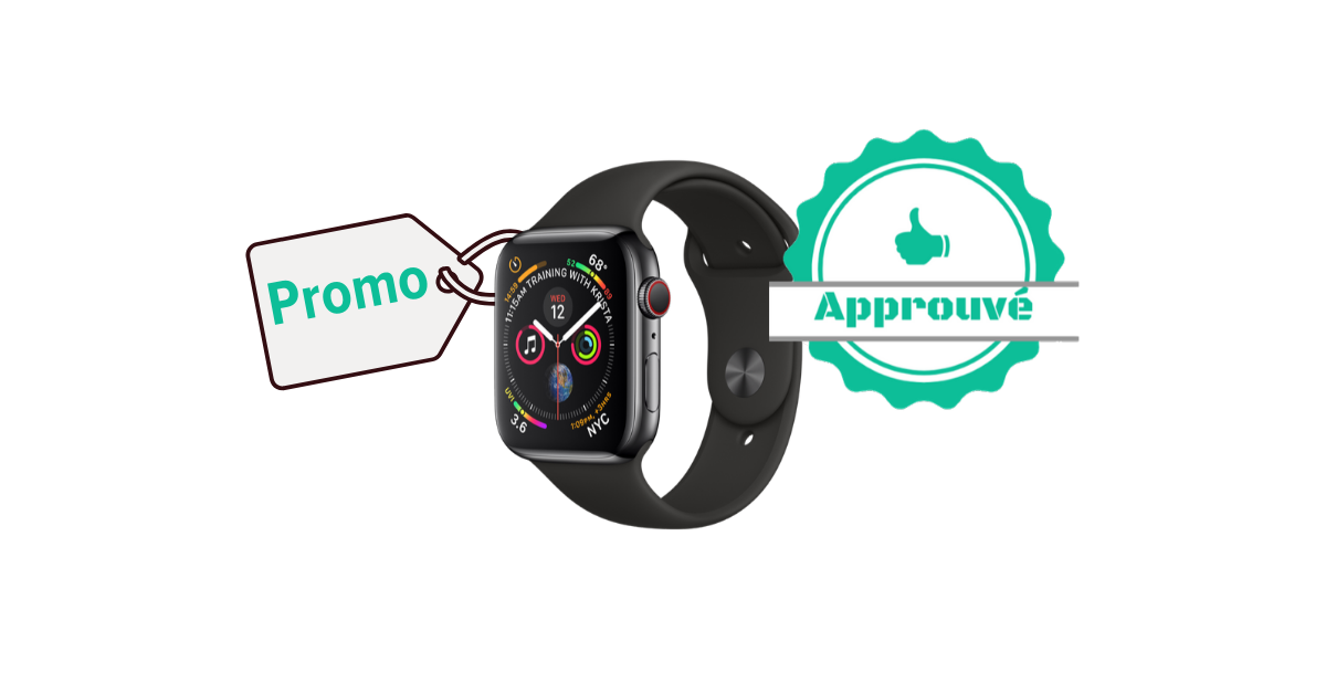 Promo certifiée - Apple Watch Series 4
