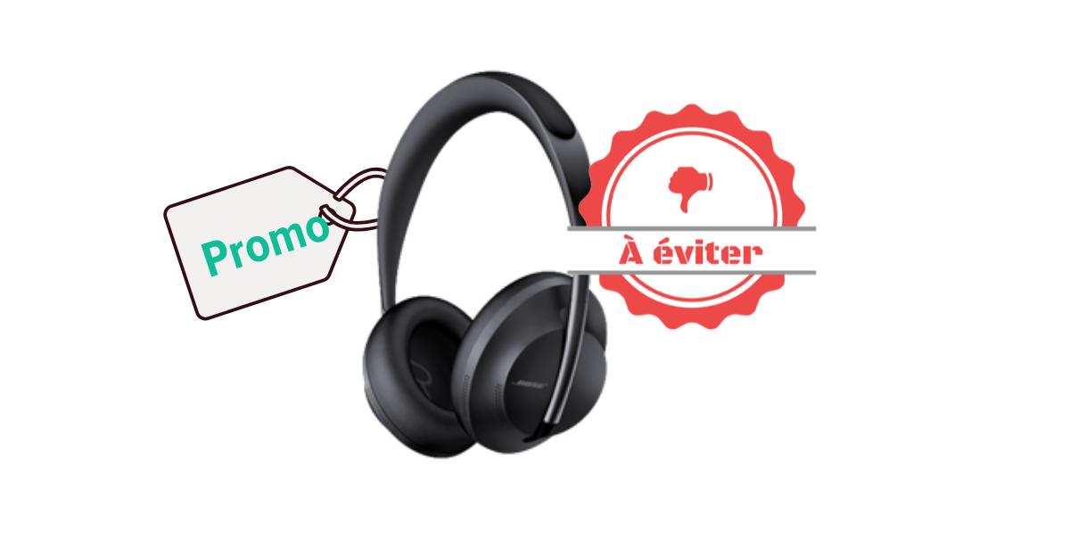 Promo à éviter - Bose Headphones 700