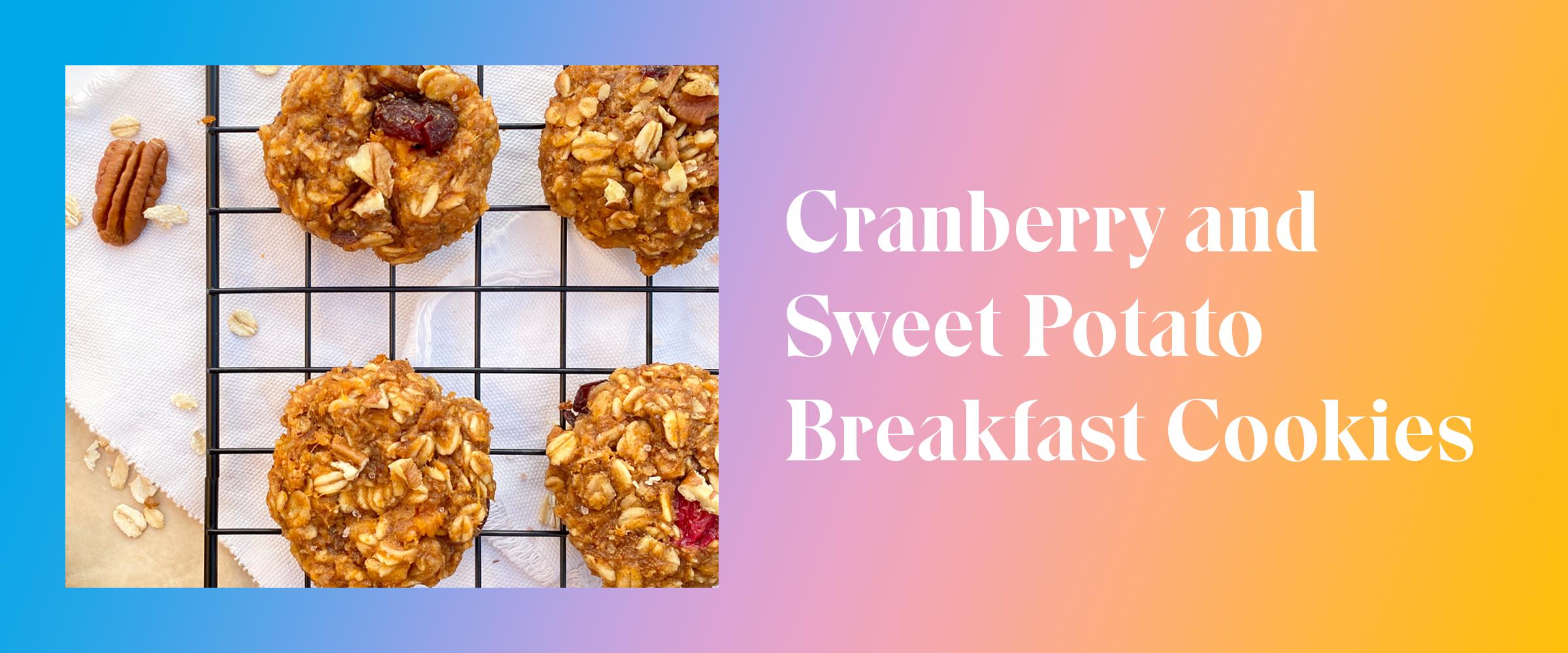 Cranberry and Sweet Potato Breakfast Cookies