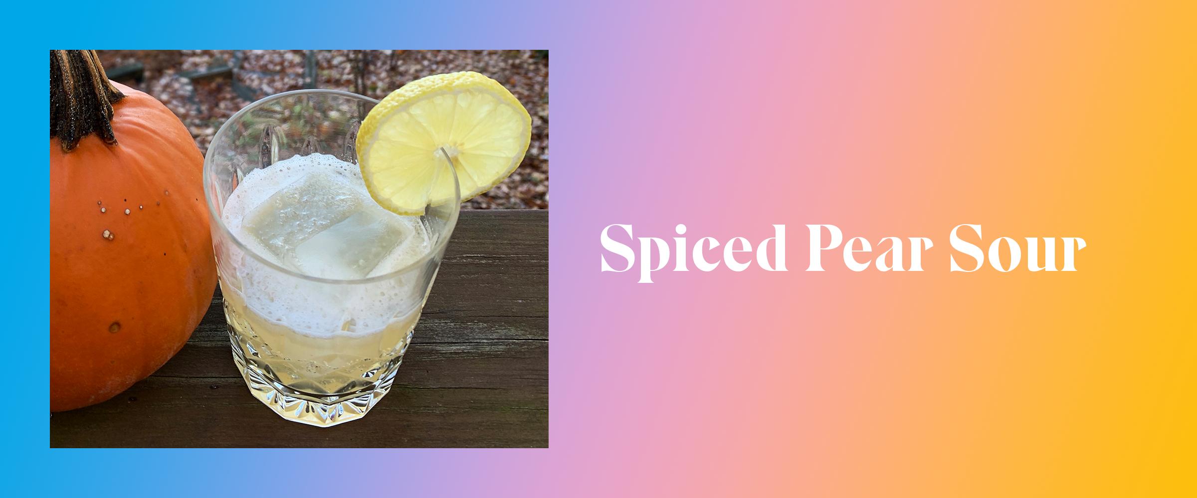 Spiced Pear Sour