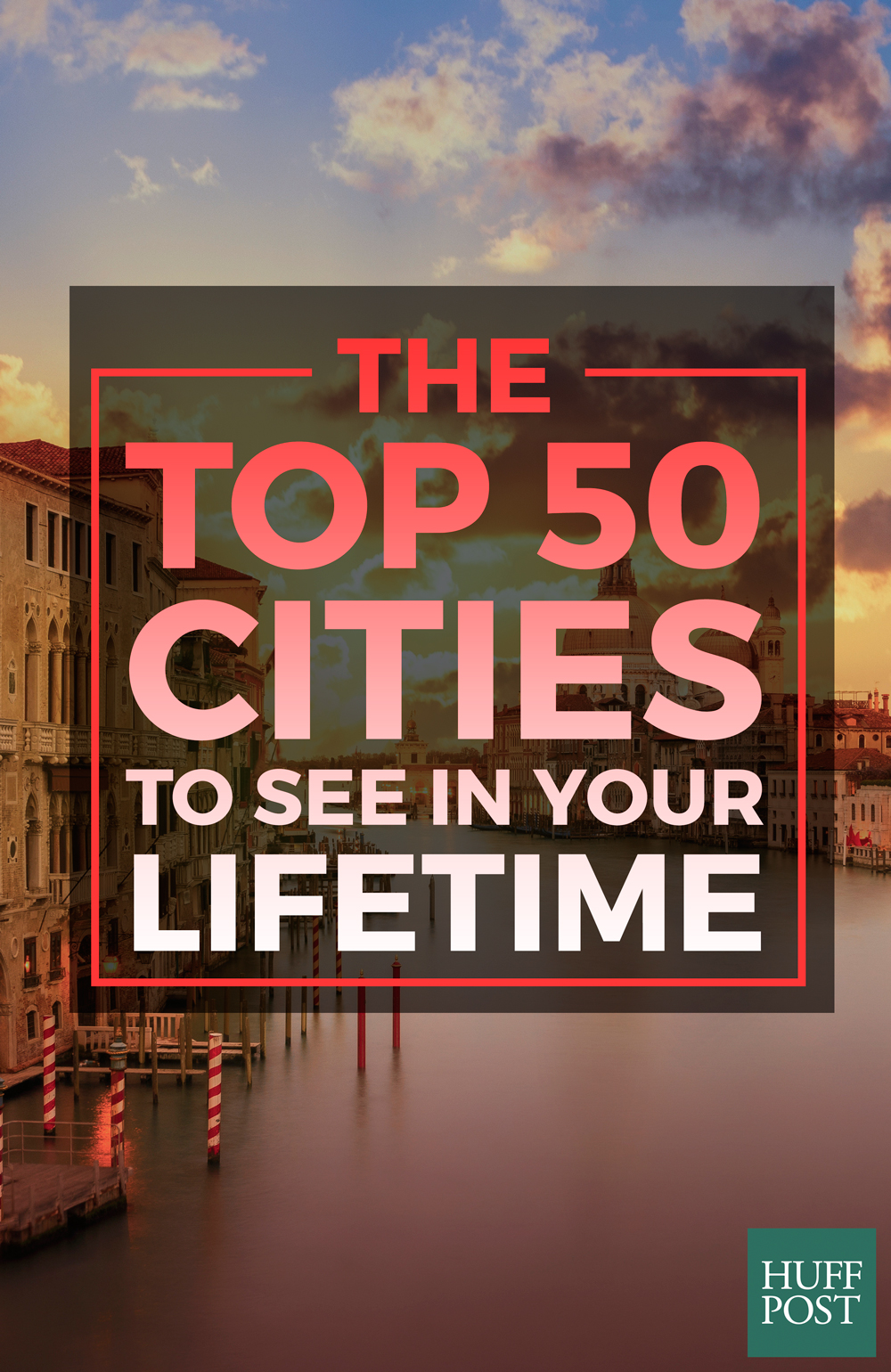 The Top Cities To See In Your Lifetime HuffPost - Unescos 15 most beautifully designed cities in the world